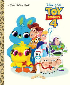 TOY STORY 4:LITTLE GOLDEN BOOK(H) [ JOSH CRUTE ]