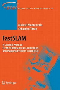 Fastslam:AScalableMethodfortheSimultaneousLocalizationandMappingProbleminRobotics[MichaelMontemerlo]