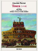 【輸入楽譜】プッチーニ, Giacomo: オペラ「トスカ」(伊語): 日本語対訳/久山和美