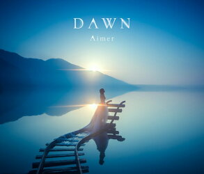 DAWN (初回限定盤A CD+Blu-ray)