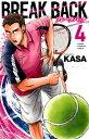 BREAK BACK(4) (少年チャンピオンコミックス) [ KASA ]