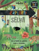 Lonely Planet explora! Selva