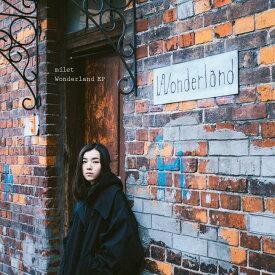 Wonderland EP [ milet ]