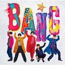 BANG★ (初回限定盤B)
