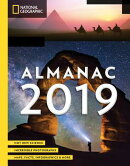 National Geographic Almanac 2019: Hot New Science - Incredible Photographs - Maps, Facts, Infographi