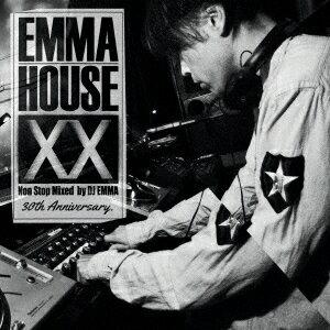 EMMA HOUSE 20 30th Anniversary [ DJ EMMA ]