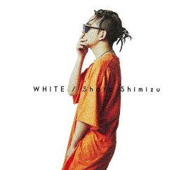 WHITE (初回限定盤 CD+DVD) [ 清水翔太 ]