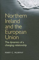 Northern Ireland & European Union CB: The Dynamics of a Changing Relationship