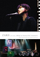"""ZARD LIVE 2004 """"What a beautiful moment""""[30th Anniversary Year Special Edition]【Blu-ray】"""