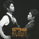 THE BADDEST〜Hit Parade〜(2CD)