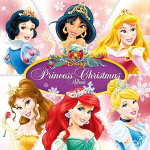 ディズニー・プリンセス・クリスマス・アルバム [ (デ...
