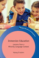 Immersion Education: Lessons from a Minority Language Context