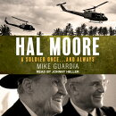 Hal Moore: A Soldier Once�and Always