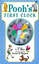 Pooh's First Clock [With Acetate Clock Face and Working Parts]