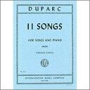 【輸入楽譜】デュパルク, Henri: 11の歌曲 (高声用) (仏語・英語) [ デュパルク, Henri ]