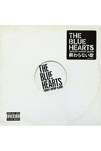 THEBLUEHEARTSTRIBUTEHIPHOPALBUM「終わらない歌」[(V.A.)]