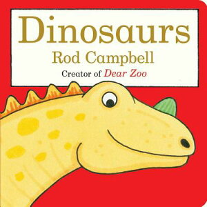 Dinosaurs DINOSAURS (Dear Zoo & Friends) [ Rod Campbell ]