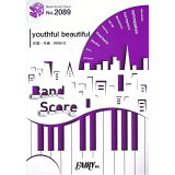 youthful beautiful/内田真礼 (BAND SCORE PIECE)