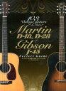 マーティンD-18&D-28+ギブソンJ-45パーフェクトガイド 103 Vintage guitars & Mor