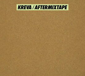 AFTERMIXTAPE (初回限定盤B CD+DVD) [ KREVA ]