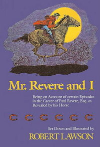 Mr._Revere_and_I:_Being_an_Acc