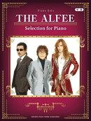 ピアノソロ THE ALFEE Selection for Piano