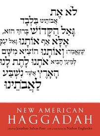 New American Haggadah NEW AMER HAGGADAH [ Jonathan Safran Foer ]