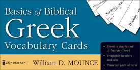 Basics of Biblical Greek Vocabulary Cards BASICS OF BIBLICAL GREEK VOCAB (Zondervan Vocabulary Builder) [ William D. Mounce ]