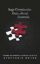 Saga Crepusculo: Guia Oficial Ilustrada = The Twilight Saga