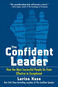 The_Confident_Leader:_How_the