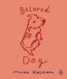 BELOVED DOG(P) [ MAIRA KALMAN ]