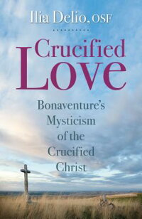 Crucified_Love:_Bonaventure's