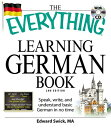 The Everything Learning German Book: Speak, Write, and Understand Basic German i...
