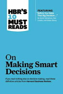 """Hbr's 10 Must Reads on Making Smart Decisions (with Featured Article """"before You Make That Big Decis"""