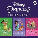 Disney Princess Beginnings: Jasmine, Tiana & Aurora: Jasmine's New Rules, Tiana's Best Surprise, Aur