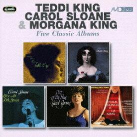 テディ・キング、キャロル・スローン、モーガナ・キング ファイヴ・クラシック・アルバムズ [ テディ・キング、キャロル・スローン、モーガナ・キング ]