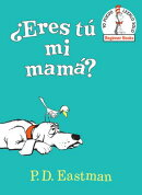 Eres Tu Mi Mama? (Are You My Mother? Spanish Edition)