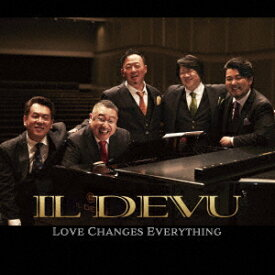 Love Changes Everything [ IL DEVU ]