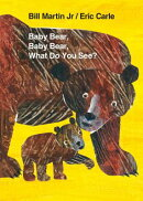 Baby Bear, Baby Bear, What Do You See?