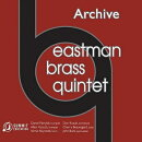 【輸入盤】Eastman Brass Quintet: 1975 Archive