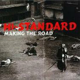 【輸入盤】Making The Road [ Hi-STANDARD ]