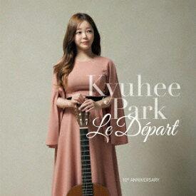 Le Depart [ 朴葵姫 ]