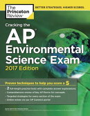 Cracking the AP Environmental Science Exam, 2017 Edition: Proven Techniques to Help You Score a 5