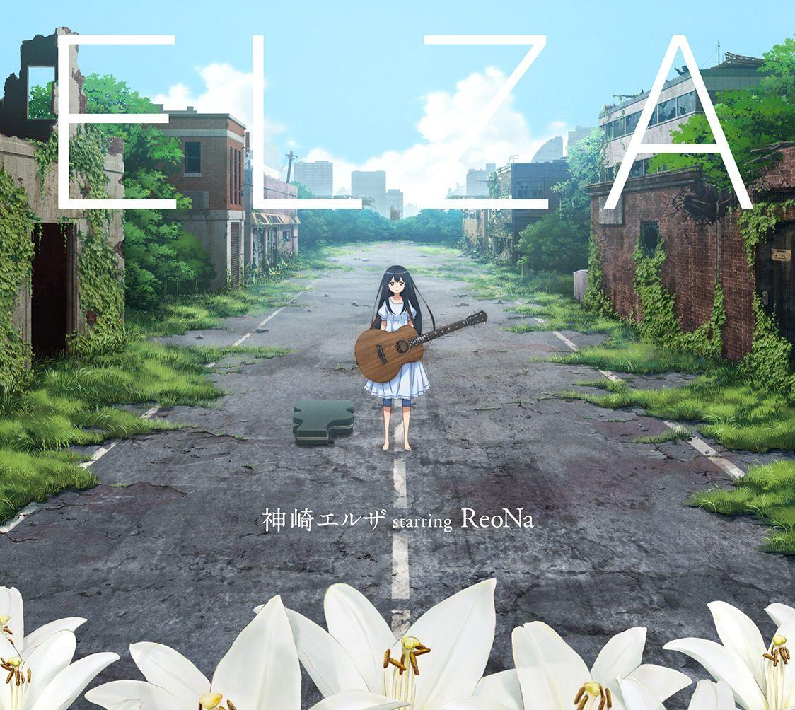ELZA [ 神崎エルザ starring ReoNa ]