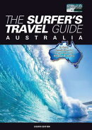 The Surfer's Travel Guide Australia: In Depth Descriptions for Every Major Surf Break in Australia -