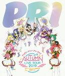 プリパラ&キラッとプリ☆チャンAUTUMN LIVE TOUR 2019 キラッと!アイドルはじめる時間だよ!【Blu-ray】