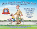 SAS Llenado una Cubeta Hoy?: Una Guia Diaria de Felicidad Para Ninos = Have You Filled a Bucket Toda