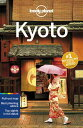 Lonely Planet Kyoto LONELY PLANET KYOTO 6/E (Lonely Planet Kyoto) [ Lonely Plane...