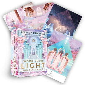 Work Your Light Oracle Cards: A 44-Card Deck and Guidebook WORK YOUR LIGHT ORACLE CARDS [ Rebecca Campbell ]