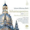 【輸入盤】ヨハネ受難曲 マティアス・グリュネルト&ドレスデン聖母教会アンサンブル、ドレスデン聖母教会室内合唱…